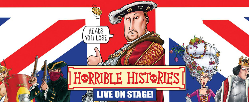 Horrible Histories Barmy Britain at Assembly Hall Theatre Tunbridge Wells