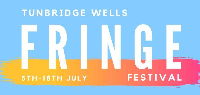 Tunbridge Wells Fringe Festival coming in July!
